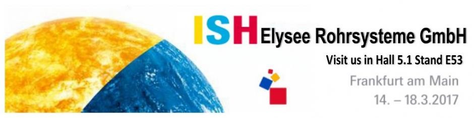 Elysée Rohrsysteme Present at the ISH 2017